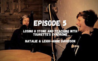 S3-05 Losing 8 Stone & Life as a Teacher With Tourettes Syndrome   Natalie Davidson