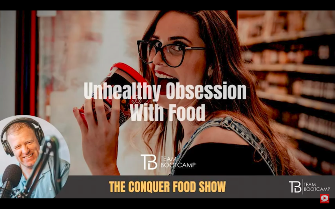 Beating Unhealthy Obsessions With Food