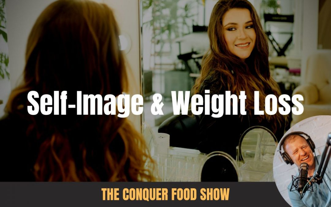 How Your Self Image Sabotages Your Weight Loss & Fitness Results